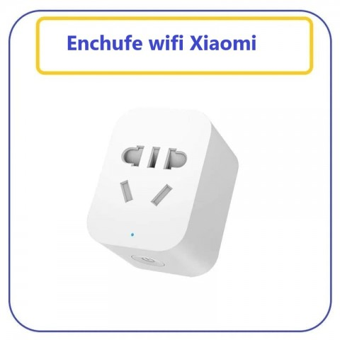 Enchufe wifi xiaomi